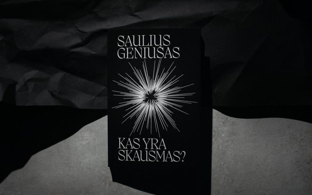 """Naujiena: Sauliaus Geniušo knyga """"Kas yra skausmas?"""""""